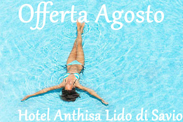 Offerta Vacanze Agosto Hotel Lido di Savio Albergo per Famiglie con Sconti e Last Minute 2 Bambini Gratis